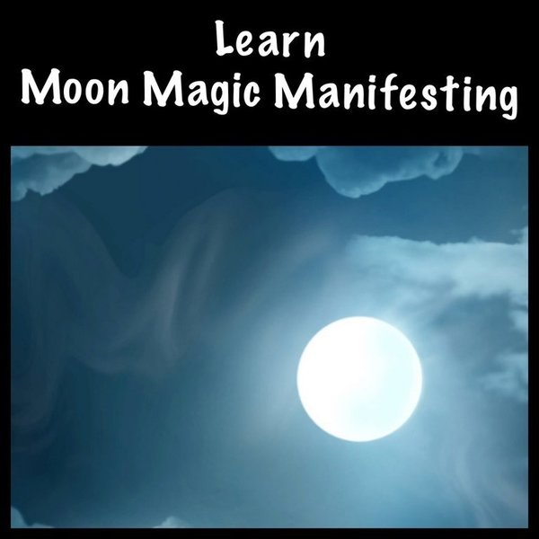 10 Week Moon Magic Manifesting Course