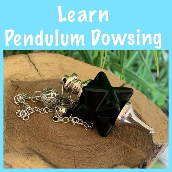 10 Week Pendulum Dowsing Course